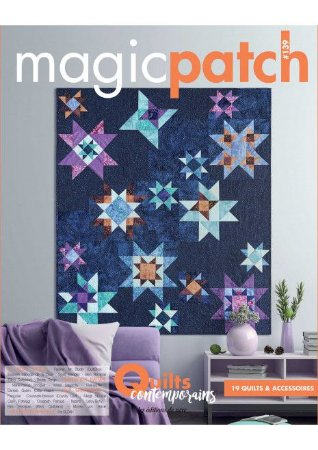 MAGIC PATCH N° 139 - QUILTS CONTEMPORAINS