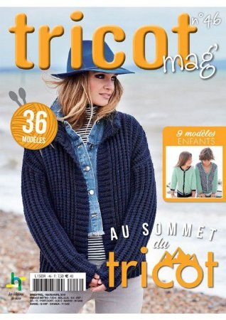 TRICOT MAG N°46 - AU SOMMET DU TRICOT