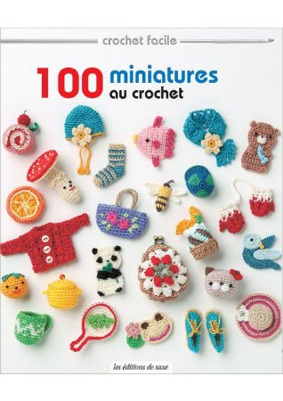 100 MINIATURES AU CROCHET