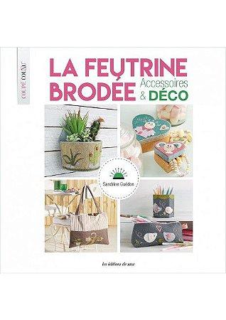 LA FEUTRINE BRODÉE - ACCESSOIRES & DÉCO