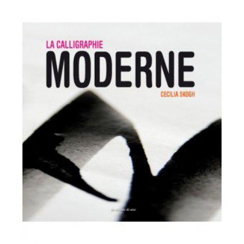 LA CALLIGRAPHIE MODERNE