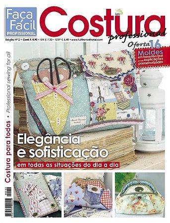 FAÇA FÁCIL COSTURA PROFESSIONAL #02 - Elegância e sofisticação