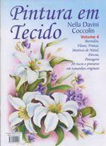 PINTURA EM TECIDO VOL. 04 – Nella Davini Coccolin