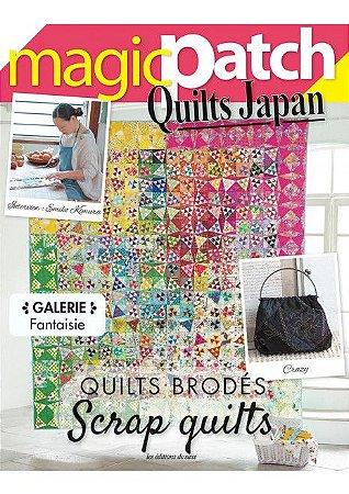 MAGIC PATCH QUILTS JAPAN N° 28 - QUILTS BRODÉS SCRAP QUILTS
