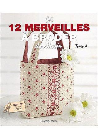 LES 12 MERVEILLES À BRODER DE MARIE - TOME 4
