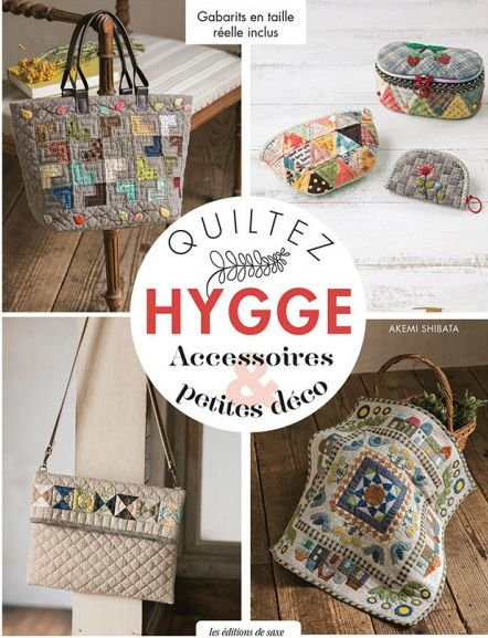 Quiltez Hygge - Accessoires et Petites Déco - Akemi Shibata