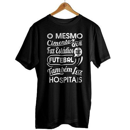 Camiseta O mesmo cimento que faz estádio