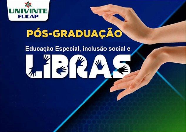 Educação Especial, inclusão social e Libras