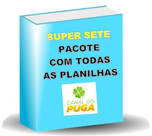 PACOTE DE PLANILHAS SUPER SETE