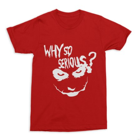 Camiseta Coringa - Why So Serious? (Vermelha)