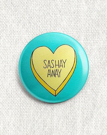 Boton Sashay Away