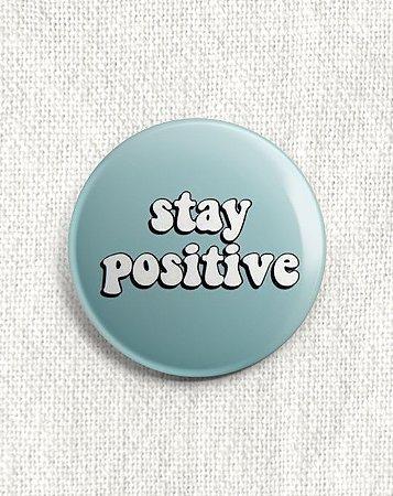 Boton Stay Positive