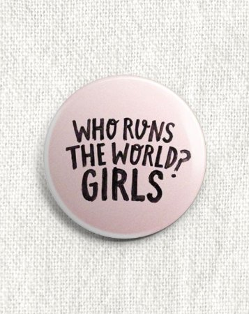 Boton Who Run The World? Girls