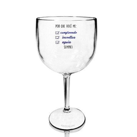 Taça Gin 550ml - Dias dos Namorados - Por que você me...