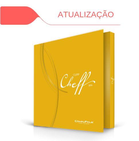 Atualização Clipp Cheff 2018 para Clipp Cheff 2019