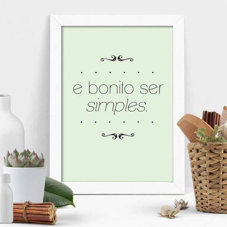Quadro É Bonito Ser Simples
