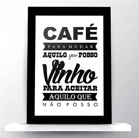 Quadro Café & Vinho Frase Motivacional