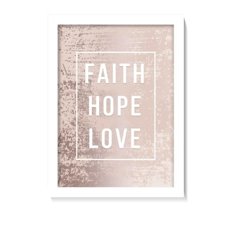 Quadro Decorativo Faith Hope Love Rose Gold