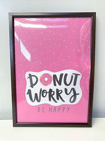 Quadro Donuts Worry   Moldura Preta