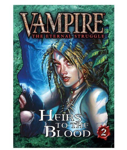 Vampire the Eternal Struggle - Heirs to the Blood 2
