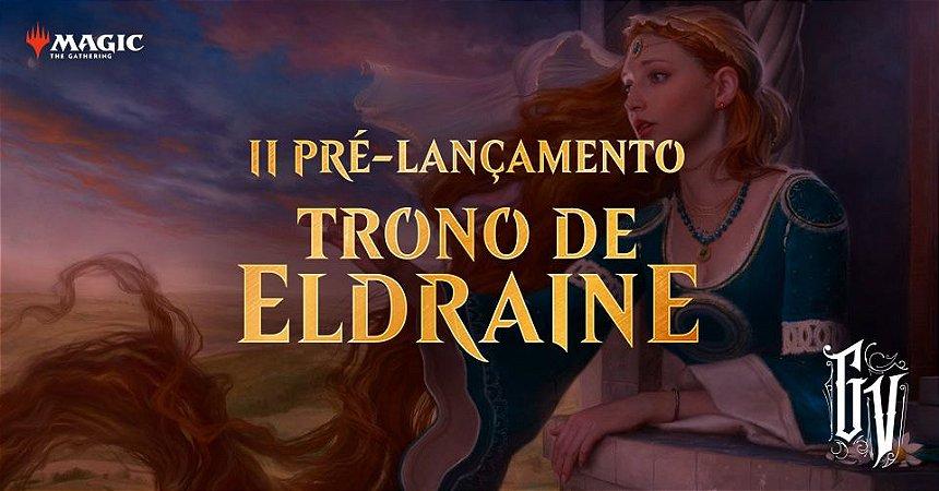INSCRIÇÃO DIA 28/09 - PRÉ RELEASE TRONO DE ELDRAINE