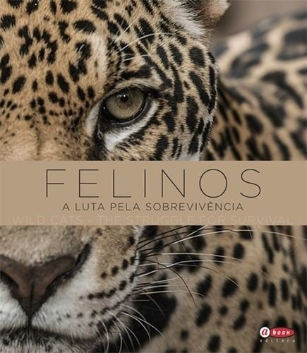 Felinos - A luta pela sobrevivência   Wild Cats - The struggle for survival