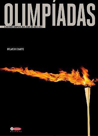 Olimpíadas - A história completa dos jogos de 1985 a 2014