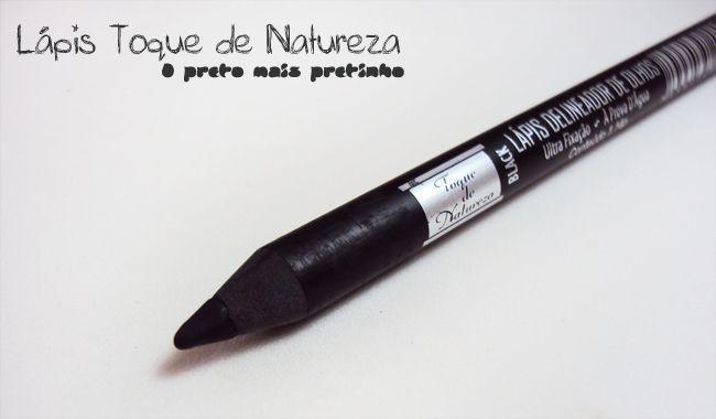 TOQUE DE NATUREZA LÁPIS DE OLHO PRETO