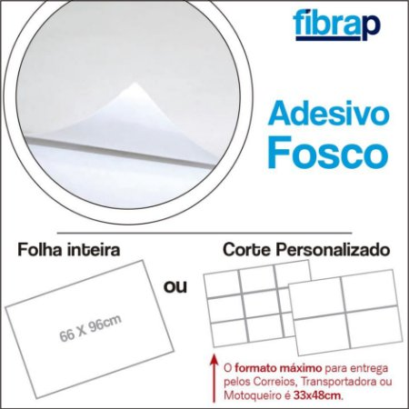 Adesivo Fosco / Offset, 66x96cm ou Corte Personalizado.
