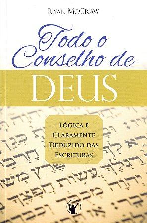 TODO O CONSELHO DE DEUS