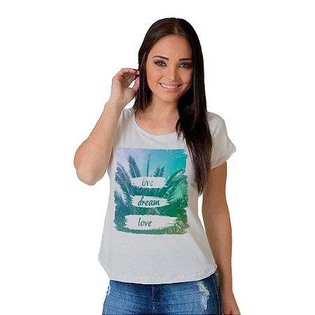 Camiseta T-shirt  Manga Curta Live Dream Love