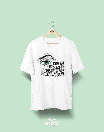 Camisa Universitária Estética - O que seria de você sem mim? - Basic