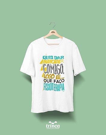 Camisa Universitária Fisioterapia - Que Mancada - Basic