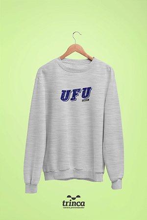 Moletom Básica (Flanelado) - Coleção Somos UF - UFU