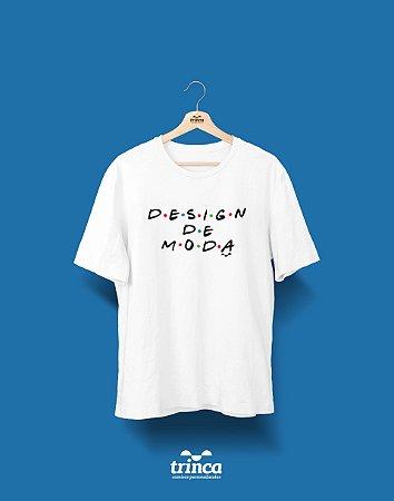 Camisa Universitária Design de Moda - Friends - Basic