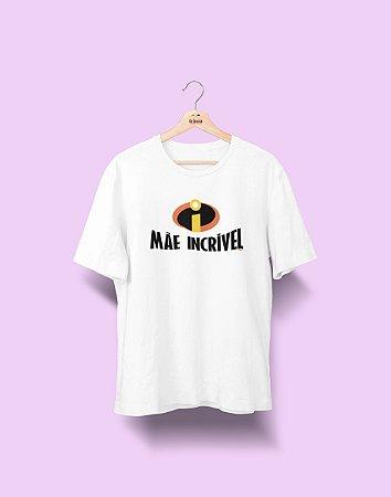 Camiseta Personalizada- Dia das Mães - Incrível - Basic