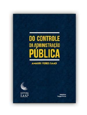Livro - Do controle da administração pública / ASSOCIADO