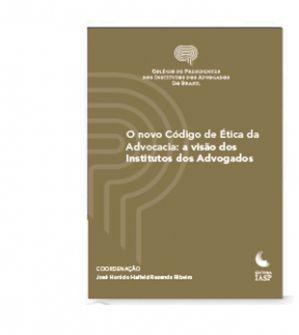 Livro - O novo código de ética da advocacia (Colégio de Presidentes) / ASSOCIADOS