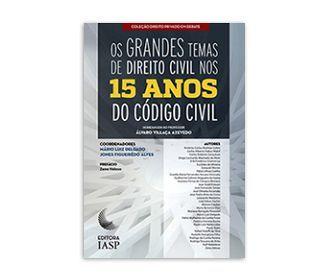 OS GRANDES TEMAS DE DIREITO CIVIL NOS 15 ANOS DO CÓDIGO CIVIL / ASSOCIADOS