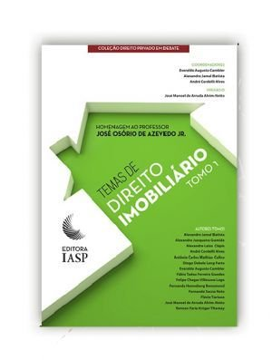 TEMAS DE DIREITO IMOBILIÁRIO – TOMO 1 / ASSOCIADOS