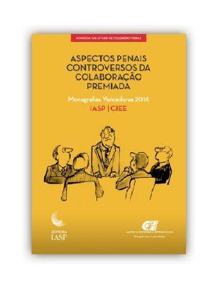 Livro - Aspectos penais controversos da colaboração premiada / Associados
