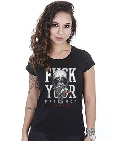 Camiseta Militar Baby Look Feminina Fuck Your Feelings