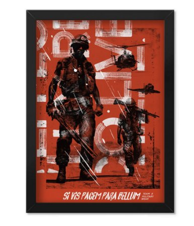 Poster com Moldura Militar Si Vis Pacem Para Bellum Soldiers