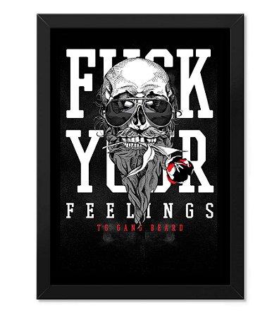 Poster com Moldura Militar Fuck Your Feelings