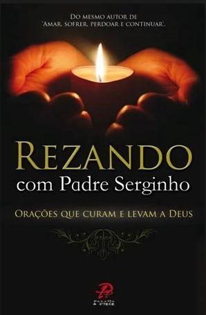 Livro Rezando Com Padre Serginho