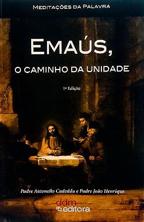 LIVRO EMAUS, O CAMINHO DA UNIDADE