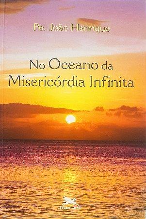 LIVRO NO OCEANO DA MISERICÓRDIA INFINITA