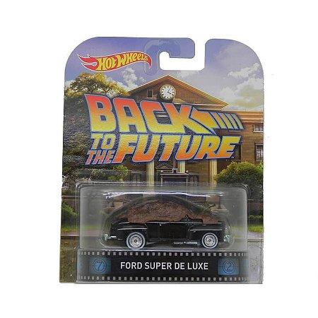 Ford Super De Luxe De Volta para o Futuro 1/64 Hot Wheels