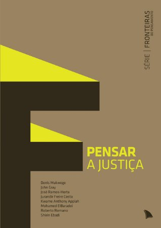 PENSAR A JUSTIÇA - Série Fronteiras do Pensamento