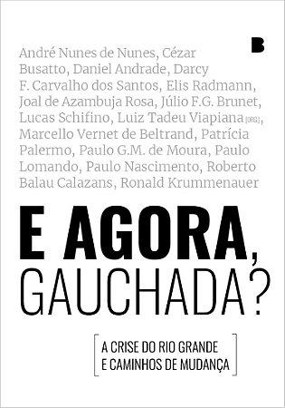 E AGORA, GAUCHADA? - Luiz Tadeu Viapiana